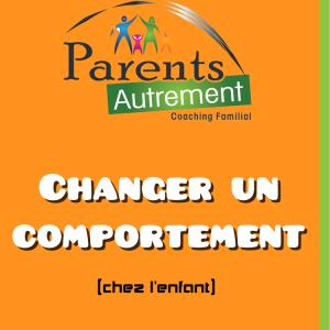 Formation en ligne : Changer un comportement chez l'enfant