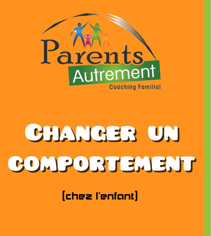 Changer un comportement chez l'enfant